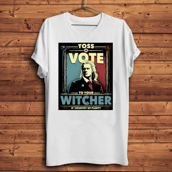 Camiseta Geralt Vote to your Witcher